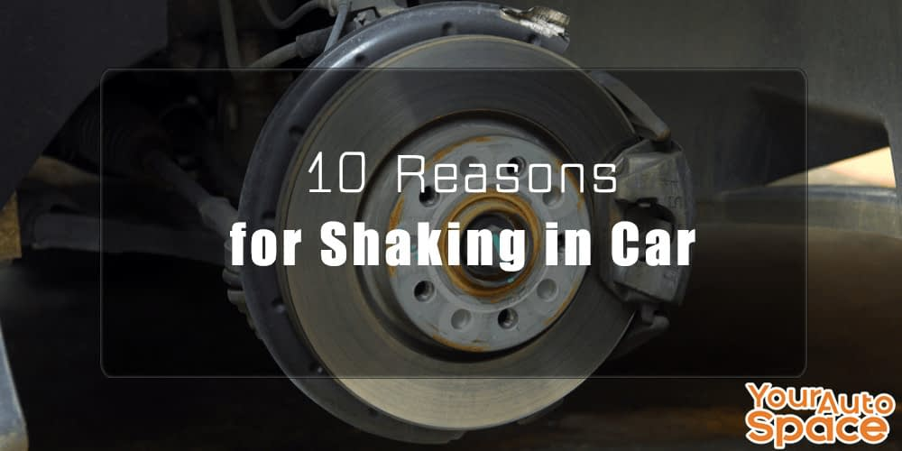 10-Reasons-for-Shaking-in-Car