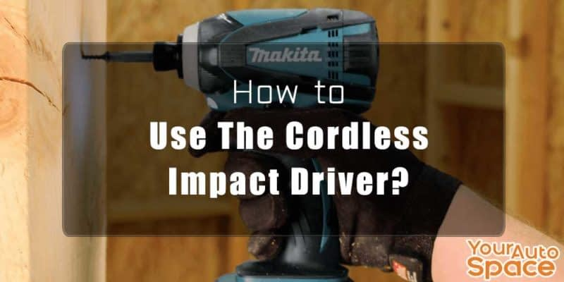 impact cordless driver for begginers